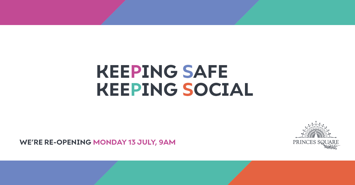 Keeping Safe Keeping Social - we're reopening Monday 13th July